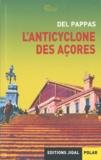 Gilles Del Pappas - L'anticyclone des Açores.