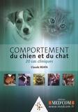 Claude Béata - Comportement du chien et du chat - 20 cas cliniques.