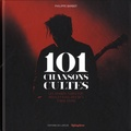 Philippe Barbot - 101 chansons cultes - Les grands tubes pop rock et soul des 50's à nos jours.