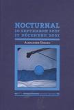 Alexandre Gérard - Nocturnal - 10 septembre 2001 - 17 décembre 2001. 1 CD audio