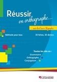 Cours Legendre - Réussir en orthographe avec les Cours Legendre - Méthode pour tous.