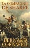 Bernard Cornwell - La compagnie de Sharpe - Richard Sharpe et le siège de Badajoz, janvier-avril 1812.
