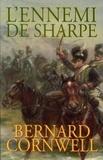 Bernard Cornwell - L'ennemi de Sharpe.