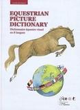 IFCE - Equestrian Picture Dictionary - Dictionnaire équestre visuel en 8 langues.