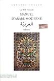 Luc-Willy Deheuvels - Pack Manuel d'arabe moderne - Volume 2. 2 CD audio