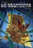 Toshy et Christophe Pernoud - La métaphore du papillon Tome 2 : Chaos.
