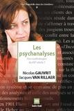 Nicolas Gauvrit et Jacques Van Rillaer - Les psychanalyses - Des mythologies du XXe siècle ?.