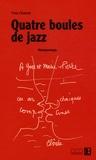 Yves Charnet - Quatre boules de jazz - Nougasongs.