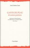 Ana-Cristina Cesar - Gants de peau & autres poèmes - Edition bilingue français-portugais.