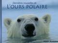 Rémy Marion - Dernières nouvelles de l'ours polaire.