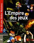 Vincent Montagnana - L'Empire des jeux.