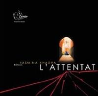 Yasmina Khadra - L'Attentat. 1 CD audio MP3