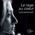 Ingrid Betancourt - La rage au coeur - 6 CD audio.