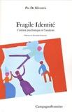Pia De Silvestris - Fragile identité - L'enfant psychotique et l'analyste.