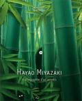 Hayao Miyazaki : cartographie d'un univers / Raphaël Colson, Gaël Régner | Colson, Raphaël (1970-....). Auteur