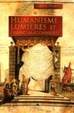 Claude Delbos - Humanisme, Lumières et Franc-maçonnerie.