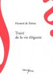 Honoré de Balzac - Traité de la vie élégante.