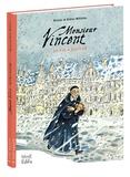 Brunor et Didier Millotte - Monsieur Vincent - La vie à sauver.
