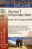 Lauriane Clouteau et Jacques Clouteau - Chemin de Compostelle du Puy-en-Velay à Cahors + le chemin de l'abbaye de Bonneval + le raccourci de Lalbenque (GR 65).