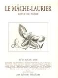 Jean-Marie Blas de Roblès et Jean-Claude Caër - Le Mâche-Laurier N° 24, Juin 2006 : .
