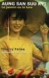 Thierry Falise - Aung San Suu Kyi - Le jasmin ou la lune.