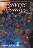 Univers comics - Univers comics - Le répertoire encyclopédique des comics en français 2007.