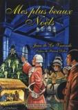 Jean de La Varende - Mes plus beaux Noëls.