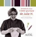 Julie Haubourdin - L'atelier gourmand de Julie H..