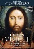 Athanasius Schneider - Christus Vincit - Le triomphe du Christ sur les ténèbres de notre temps.
