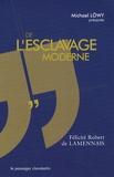 Félicité de Lamennais - De l'esclavage moderne.