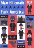 Fuck America : Les Aveux de bronsky / Edgar Hilsenrath | Hilsenrath, Edgar (1926-2018). Auteur