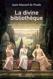 Juan Manuel de Prada - La divine bibliothèque - Introduction aux grandes oeuvres de la littérature chrétienne.