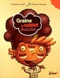 Graine de cuistot : chocolat / Nathalie Cahet | Cahet, Nathalie