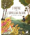 Alice Brière-Haquet et Emilie Angebault - L'ondine & l'orpailleur du Rhin.