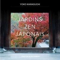 Yoko Kawaguchi - Jardins zen japonais.