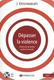 Jiddu Krishnamurti - Dépasser la violence. 1 DVD