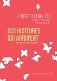 Roberto Ferrucci - Ces histoires qui arrivent.
