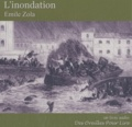 Emile Zola et Charles Reale - L'inondation. 1 CD audio