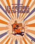 Erich Origen et Gan Golan - Les aventures d'Ultra-Chômeur.