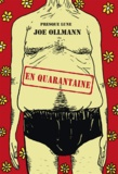 Joe Ollmann - En quarantaine.