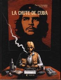 Morten Hesseldahl et Henrik Rehr - La chute de Cuba.