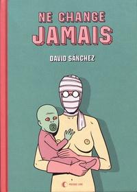David Sanchez - Ne change jamais.