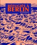 Ali Fitzgerald - Refugiés à Berlin - Ateliers de BD pour réfugiés et autres histoires d'une nouvelle Europe.