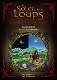 André Ricros - Au soleil des loups - Diablerie et sorcellerie en Auvergne.