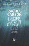 Rachel Carson - La mer autour de nous.
