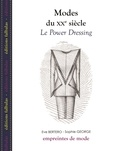 Le Power Dressing / Eve Bertero, Sophie George | Bertero, Eve (1962-....). Auteur