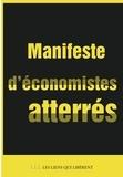Philippe Askenazy et Thomas Coutrot - Manifeste d'économistes atterrés - Crise et dettes en Europe : 10 fausses évidences, 22 mesures en débat pour sortir de l'impasse.