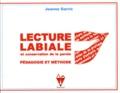 Jeanne Garric - Lecture labiale et conservation de la parole - Pédagogie et méthode.
