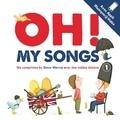 Steve Waring et Maud Legrand - Oh! My Songs - Avec appli musique + vidéo. 1 CD audio