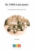 Jo Lareur - De 1900 à nos jours - La transformation du monde rural.